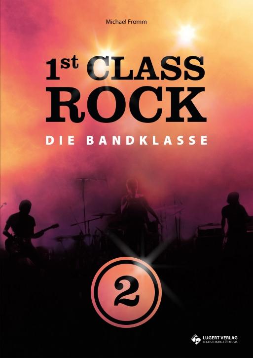 1st Class Rock 2 - Schülerheft mit CD
