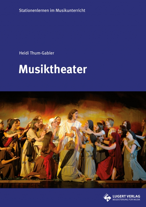 Musiktheater - Stationenlernen im Musikunterricht (Download)