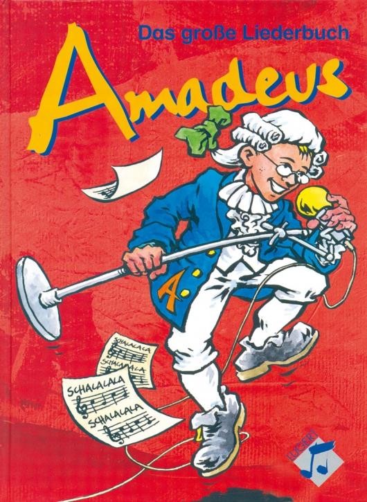 Amadeus - Das große Liederbuch