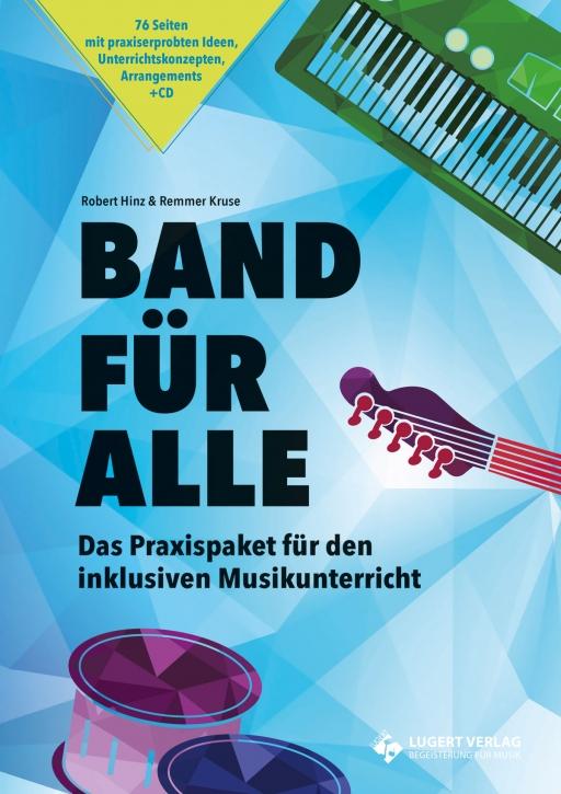 Band für alle - Das Praxispaket für den inklusiven Musikunterricht (Heft und CD)