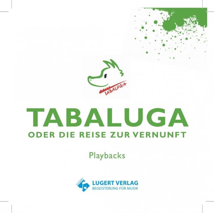 Tabaluga - oder die Reise zur Vernunft. Playback-CD