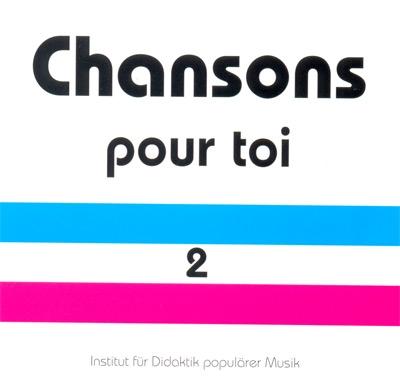 Chansons pour toi 2. Original-CD