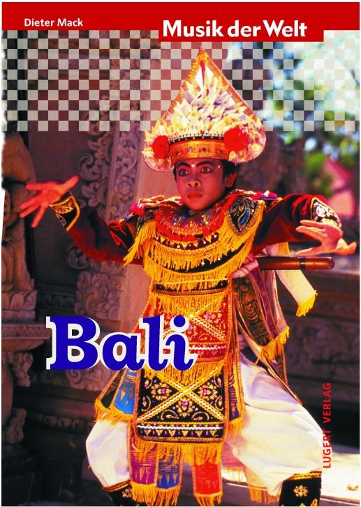 Musik der Welt: Bali