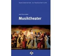 Stationenlernen: Musiktheater inkl.CD
