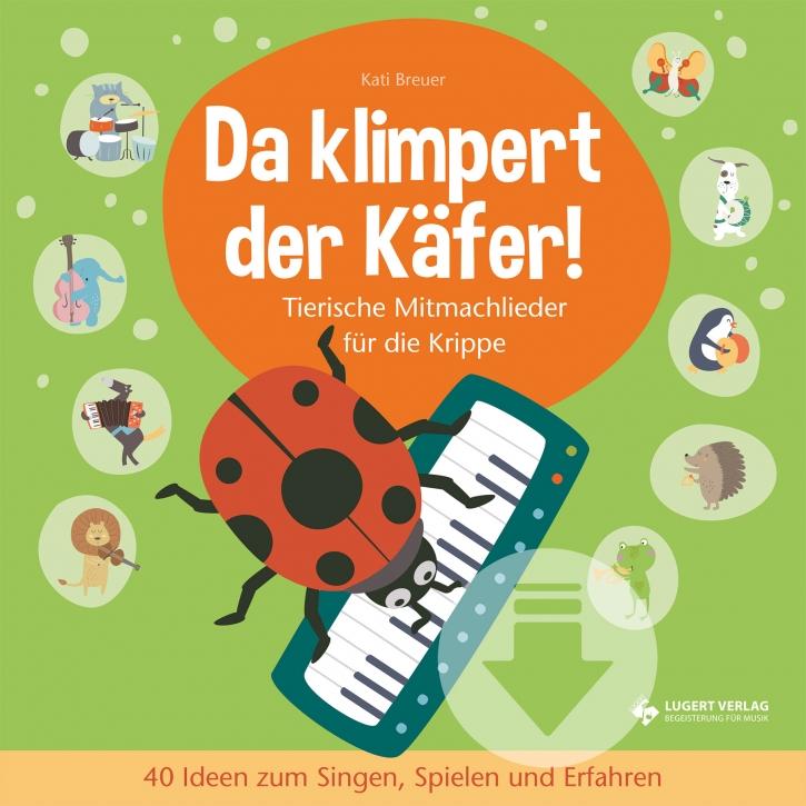 Da klimpert der Käfer! - Tierische Mitmachlieder für die Krippe (Download)