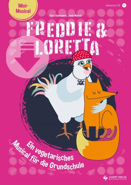 Freddie & Loretta – ein vegetarisches Musical für die Grundschule (Download)