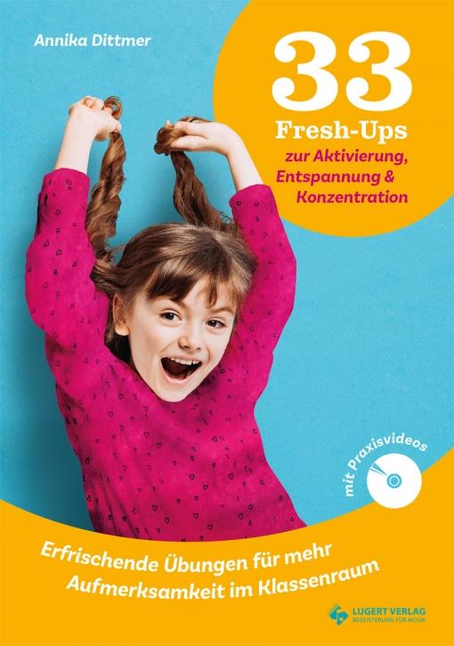 33 Fresh-Ups zur Aktivierung, Entspannung & Konzentration (Kombi-Paket)