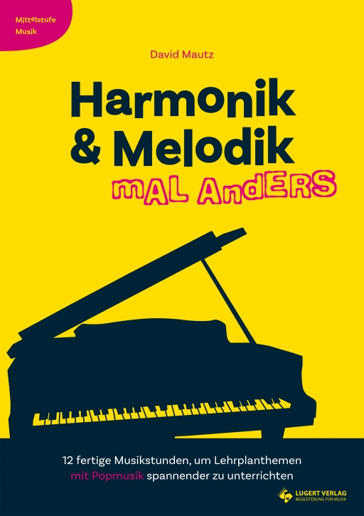 Harmonik & Melodik mal anders - Mittelstufe Musik (Heft und CD)
