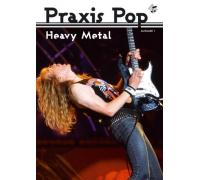 Praxis Pop - Heavy Metal (Heft)