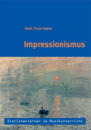 Stationenlernen: Impressionismus inkl. CD