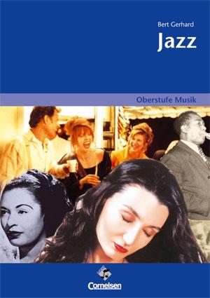 Oberstufe Musik: Jazz - Schülerheft