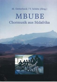 MBUBE - Chormusik aus Südafrika (SATB). Heft