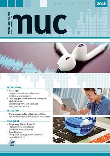 Musikunterricht und Computer 2016 (Heft inkl. DVD)