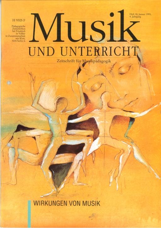 Musik und Unterricht Heft 18: Wirkungen von Musik