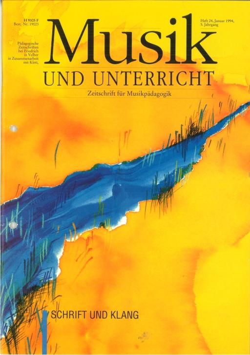 Musik und Unterricht Heft 24: Schrift und Klang