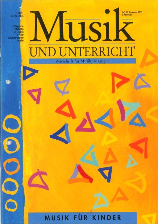 Musik und Unterricht Heft 35: Musik für Kinder