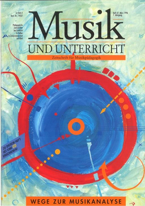 Musik und Unterricht Heft 37: Wege zur Musikanalyse