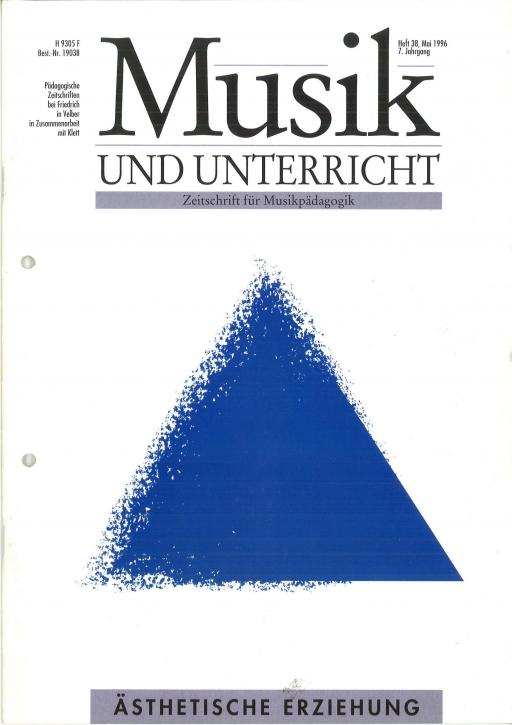 Musik und Unterricht Heft 38: Ästhetische Erziehung