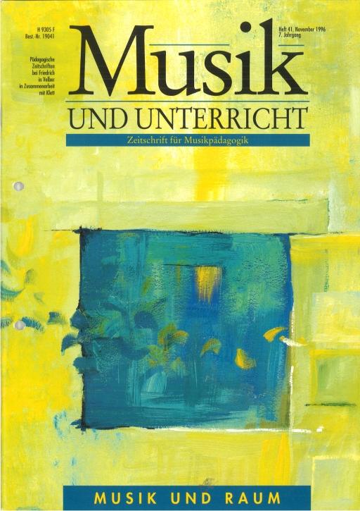 Musik und Unterricht Heft 41: Musik und Raum