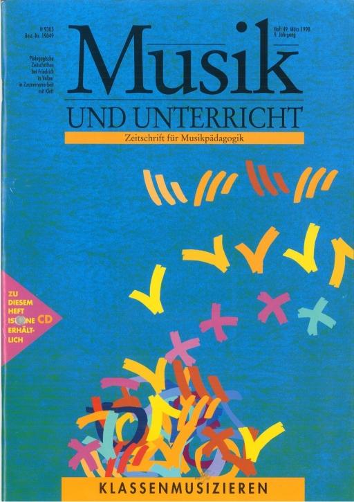 Musik und Unterricht Heft 49: Klassenmusizieren