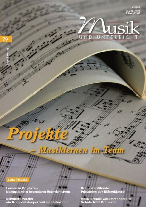Musik und Unterricht 79: Projekte