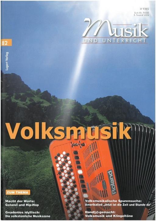 Musik und Unterricht 82: Volksmusik