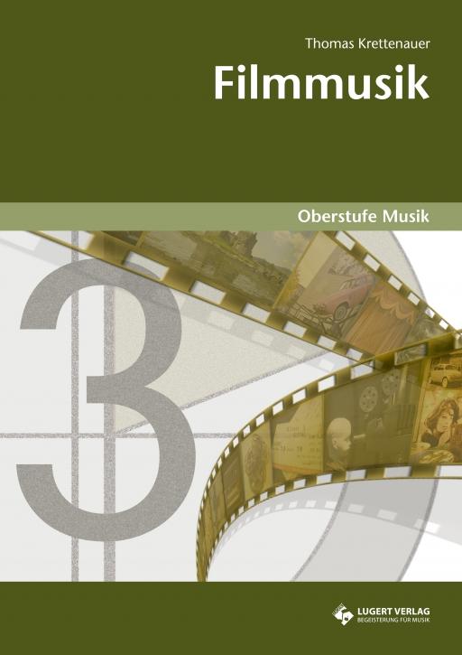 Filmmusik - Oberstufe Musik (Heft und CD)
