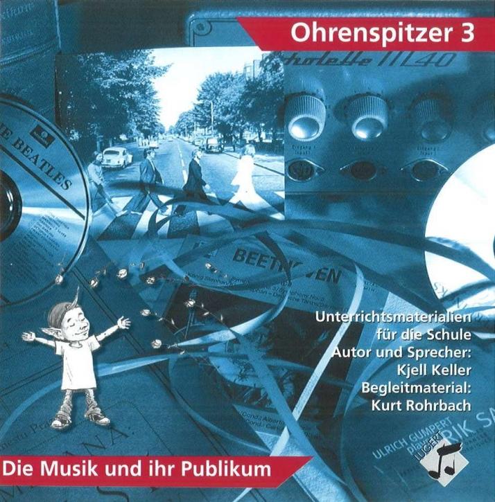 Ohrenspitzer 3. Die Musik und ihr Publikum (H.-CD)