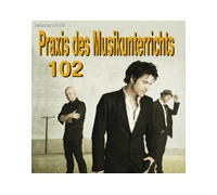 Praxis des Musikunterrichts 102: Audio-CD