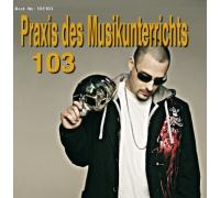 Praxis des Musikunterrichts 103: Audio-CD