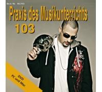Praxis des Musikunterrichts 103: DVD