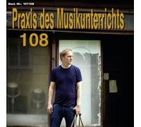 Praxis des Musikunterrichts 108: Audio-CD