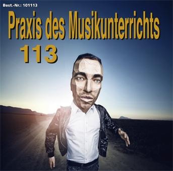 Praxis des Musikunterrichts 113 Audio-CD