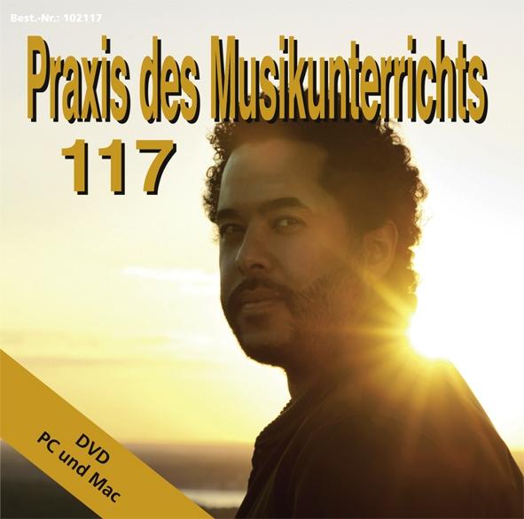 Praxis des Musikunterrichts 117: DVD