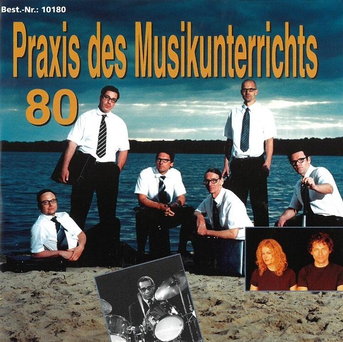 Praxis des Musikunterrichts 80: Audio-CD