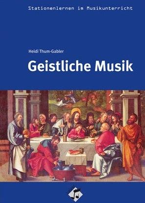Stationenlernen: Geistliche Musik inkl. CD