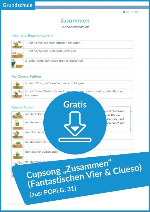 """Gratis-Download: Cupsong für die Grundschule zum Hit """"Zusammen"""" (Fantastischen Vier & Clueso)"""