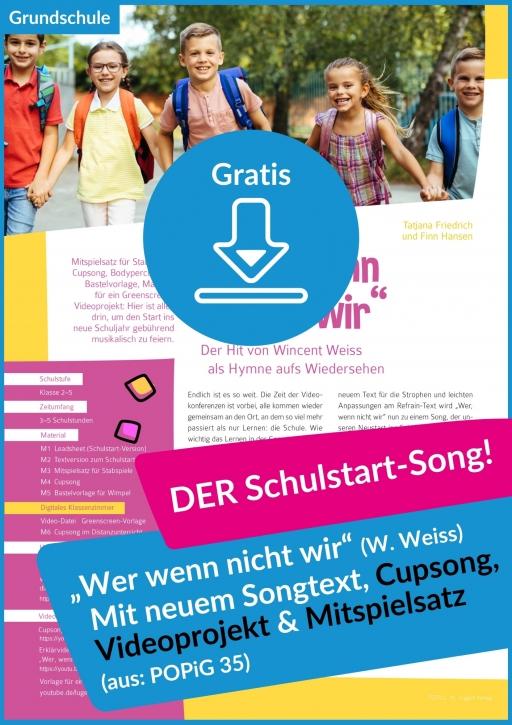 """Gratis-Download: Cupsong zur Schulstart-Version vom Wincent-Weiss-Hit """"Wer wenn nicht wir"""" (aus: POPi.G. 35)"""