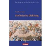 Stationenlernen: Sinfonische Dichtung inkl. CD