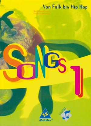 SONGS von Folk bis Hip-Hop 1 (Buch)