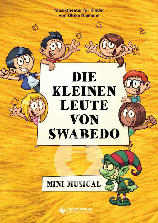 Die kleinen Leute von Swabedo - Mini Musical (Download)