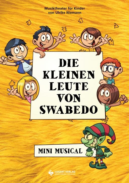 Die kleinen Leute von Swabedo - Mini Musical (Heft und CD)