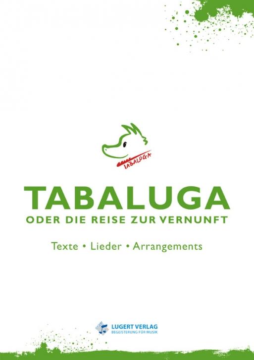 Tabaluga - oder die Reise zur Vernunft.  Arrangement