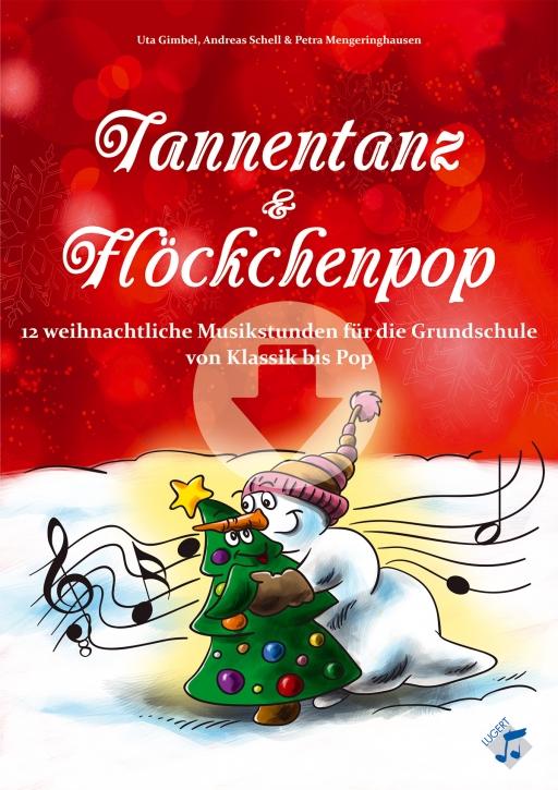 Tannentanz & Flöckchenpop - 12 weihnachtliche Musikstunden für die Grundschule von Klassik bis Pop (Download)