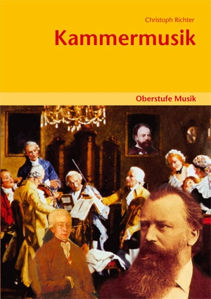 Oberstufe Musik: Kammermusik - Schülerheft