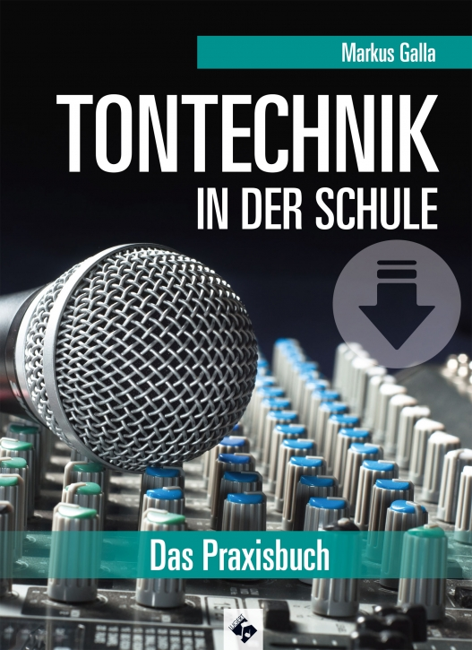 Tontechnik in der Schule, Neuauflage - Download