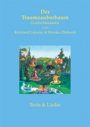 Der Traumzauberbaum - Geschichtenlieder von Reinhard Lakomy und Monika Erhardt (Gesamtpaket)