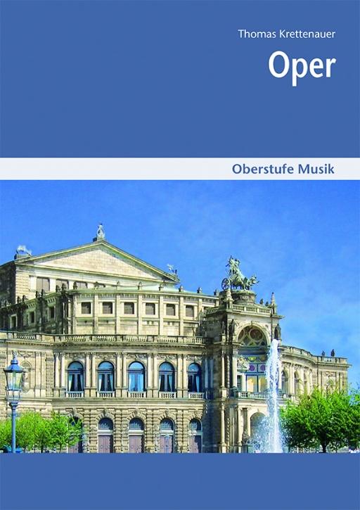 Oberstufe Musik: Oper - Schülerheft