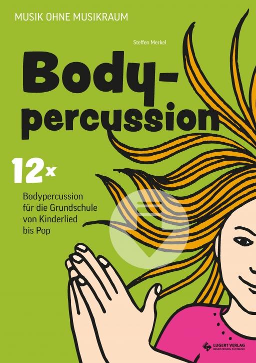 12x Bodypercussion für die Grundschule von Kinderlied bis Pop (Download)