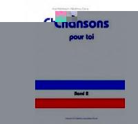 Chansons pour toi 2. Heft (48 S.)